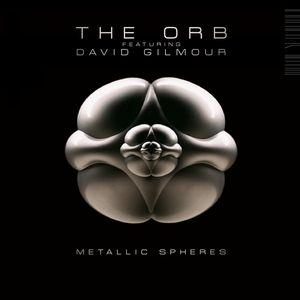 The Orb & David Gilmour: Metallic Spheres by GILMOUR, DAVID album cover
