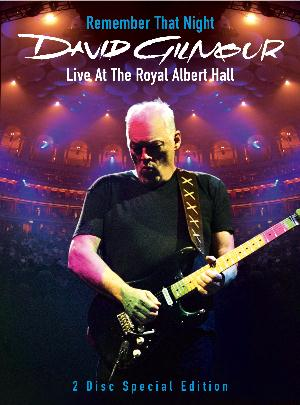 David Gilmour - Remember That Night: Live At The Royal Albert Hall (DVD) CD (album) cover