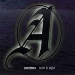 Anathema Make it Right album cover