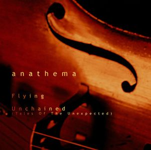 Anathema Unchained (Tales Of The Unexpected) album cover