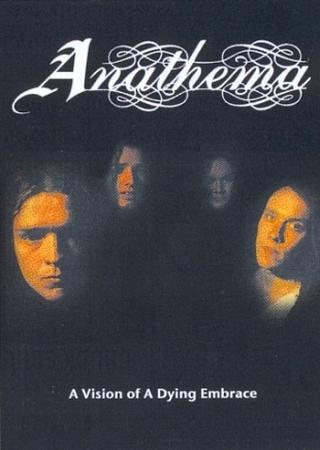 Anathema A Vision Of A Dying Embrace album cover