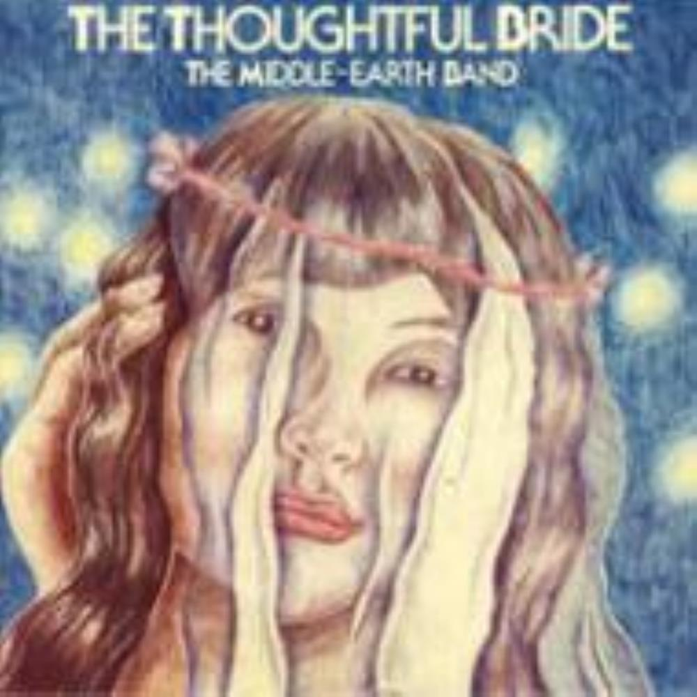 The Thoughtful Bride by MIDDLE-EARTH BAND, THE album cover