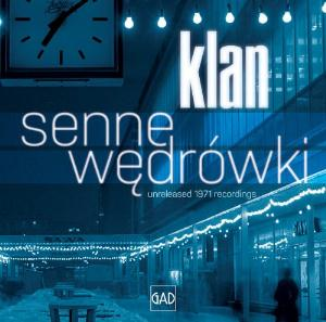 Klan Senne Wędr�wki - Unreleased 1971 Recordings album cover