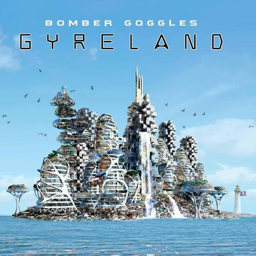 Gyreland by BOMBER GOGGLES album cover