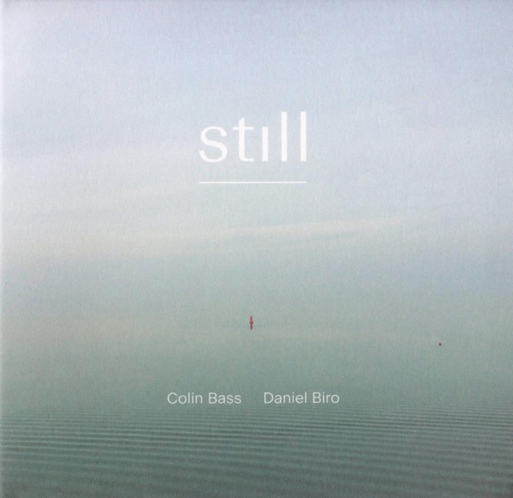 Colin Bass & Daniel Biro: Still by BASS, COLIN album cover