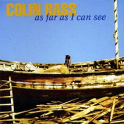 Colin Bass As Far As I Can See album cover