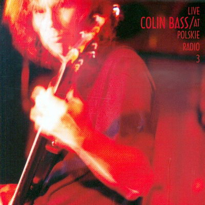 Live At Polskie Radio 3 by BASS, COLIN album cover