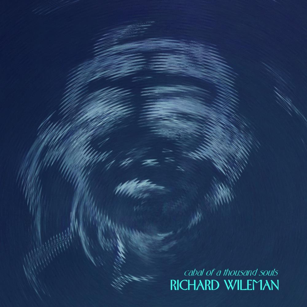 Cabal Of A Thousand Souls by WILEMAN, RICHARD album cover