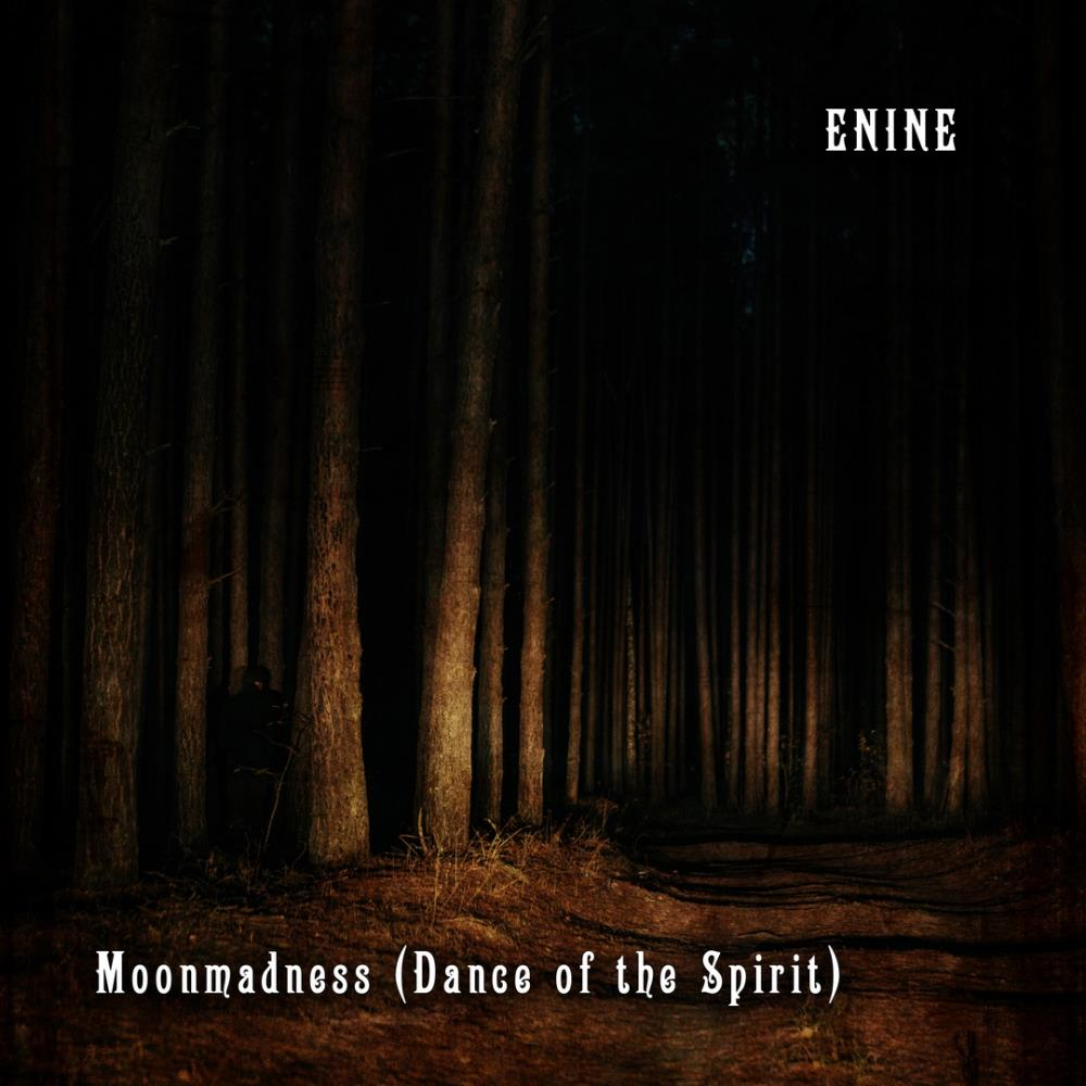 Moonmadness (Dance of the Spirit) by ENINE album cover