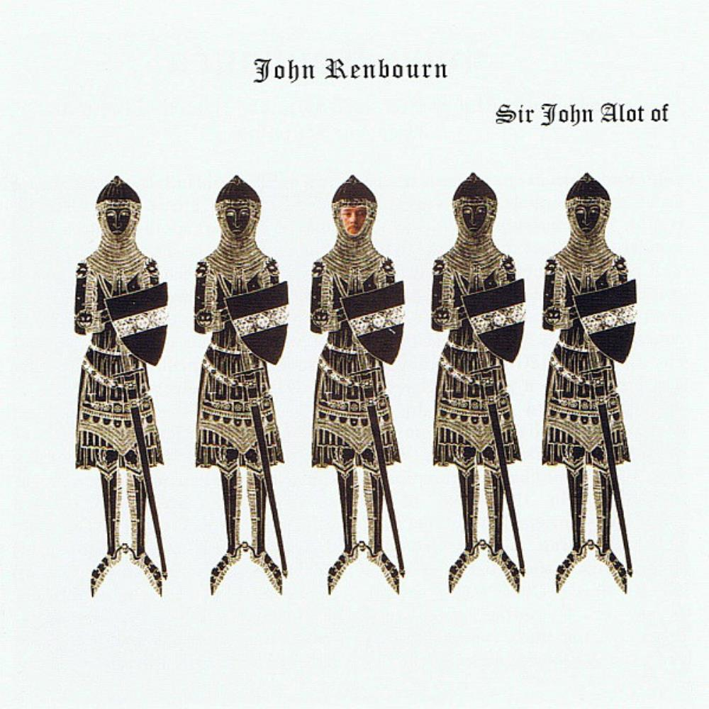 Sir John Alot Of Merrie Englandes Musyk Thynge And Ye Grene Knighte by RENBOURN, JOHN album cover