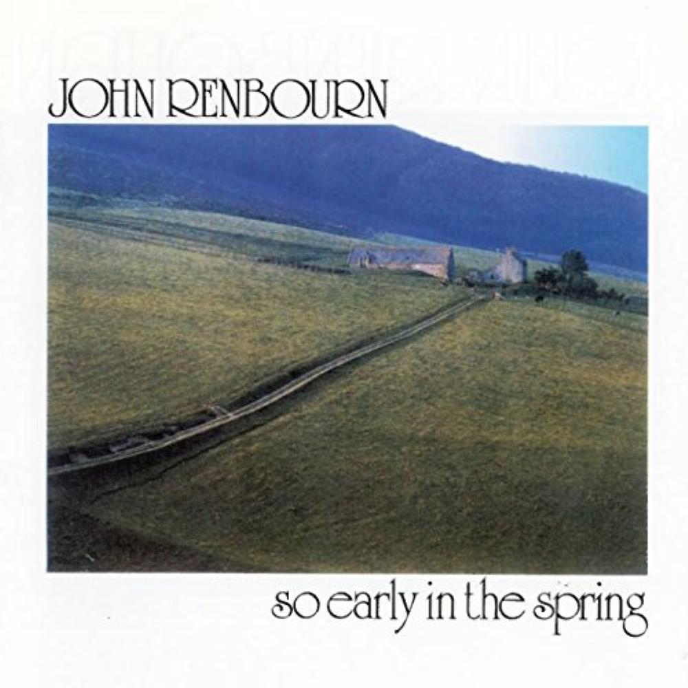So Early In The Spring by RENBOURN, JOHN album cover