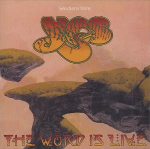 Yes Selections From The Word Is Live album cover