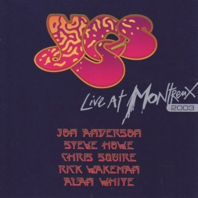 Yes - Live at Montreux 2003 CD (album) cover