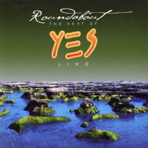 Yes - Roundabout: The Best Of Yes- Live CD (album) cover