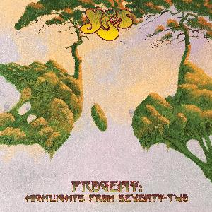 Progeny: Highlights From Seventy-Two by YES album cover