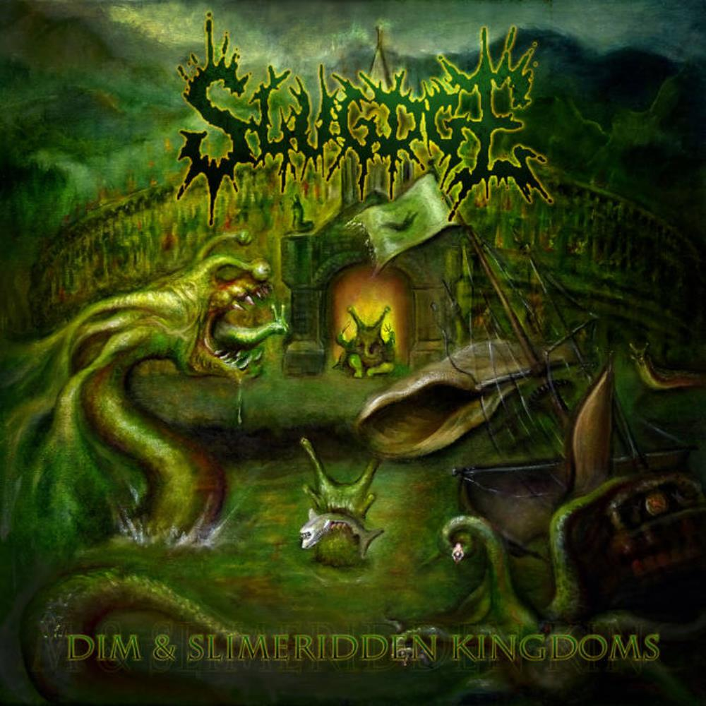 Slugdge Dim And Slimeridden Kingdoms album cover