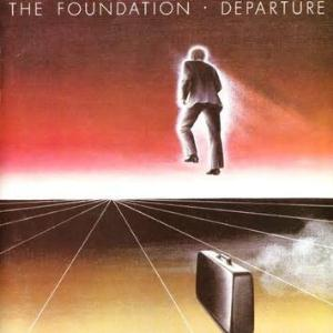 The Foundation - Departure CD (album) cover