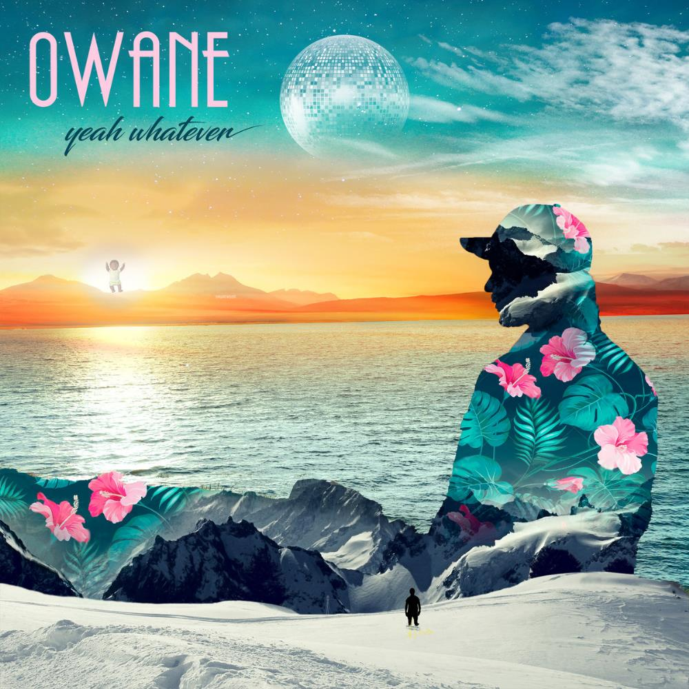 Yeah Whatever by OWANE album cover