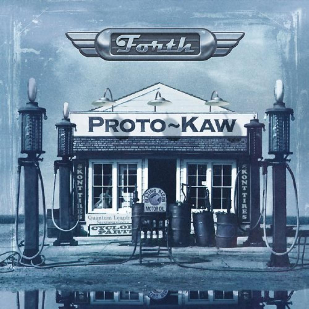 Proto-Kaw - Forth CD (album) cover