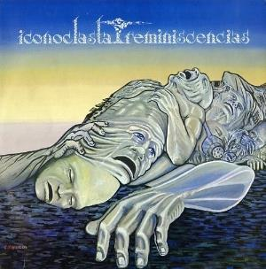 Reminiscencias  by ICONOCLASTA album cover