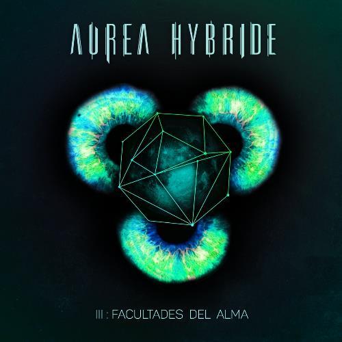 III: Facultades del Alma by AUREA HYBRIDE album cover