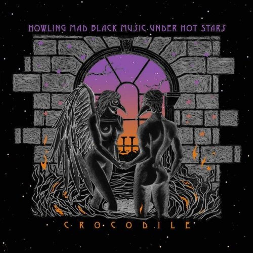 Howling Mad Black Music Under Hot Stars by CROCODILE album cover