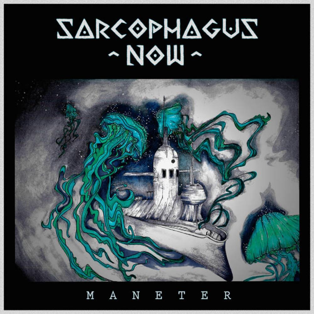 Maneter by SARCOPHAGUS NOW album cover