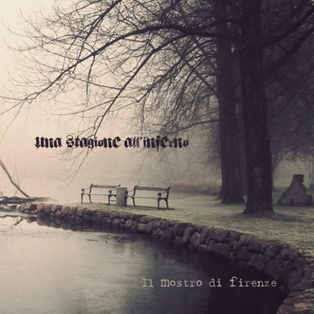 Il Mostro Di Firenze by STAGIONE ALL' INFERNO, UNA album cover