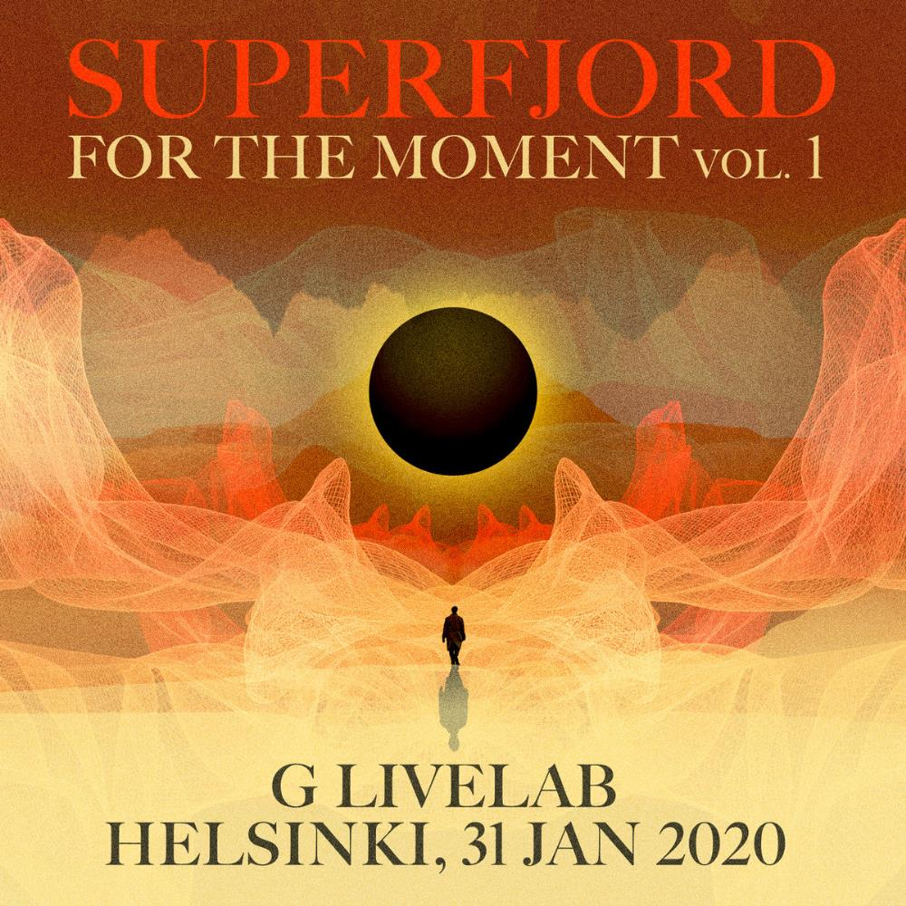 For the Moment, Vol. 1 by SUPERFJORD album cover