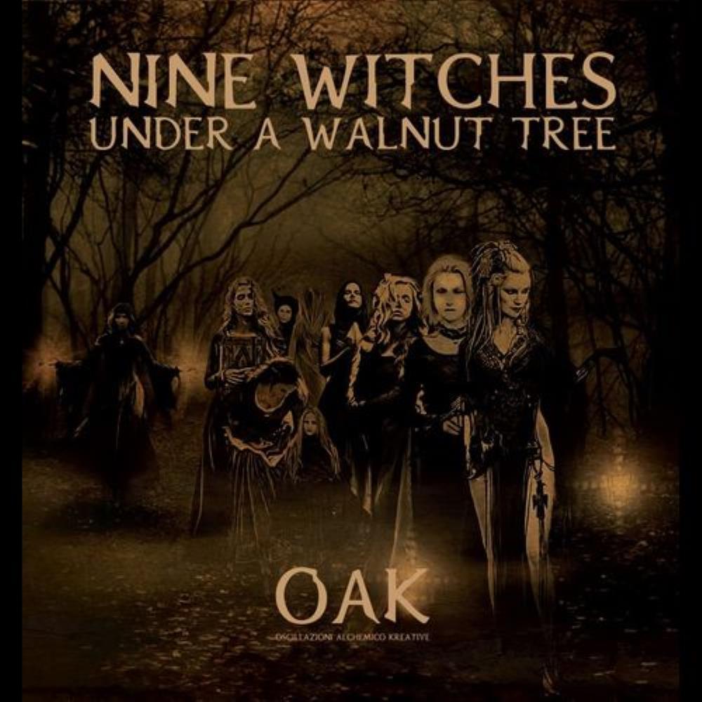 Nine Witches Under a Walnut Tree by OSCILLAZIONI ALCHEMICO KREATIVE (O.A.K.) album cover