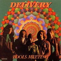 Delivery - Fools Meeting CD (album) cover