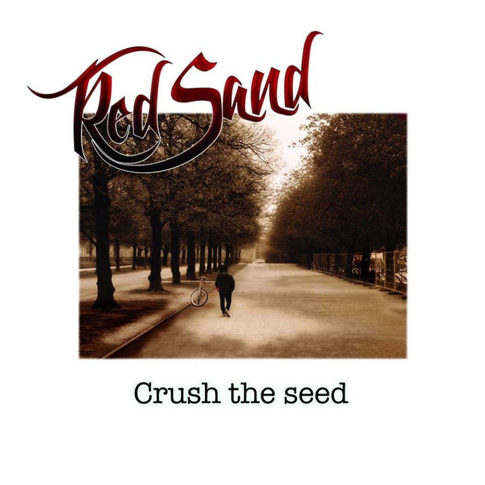 Crush the Seed by RED SAND album cover