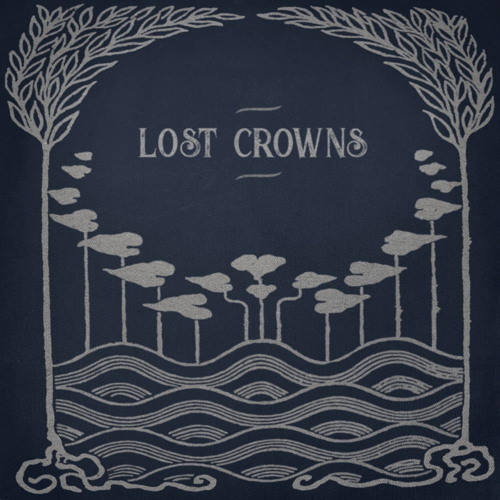 Every Night Something Happens by LOST CROWNS album cover