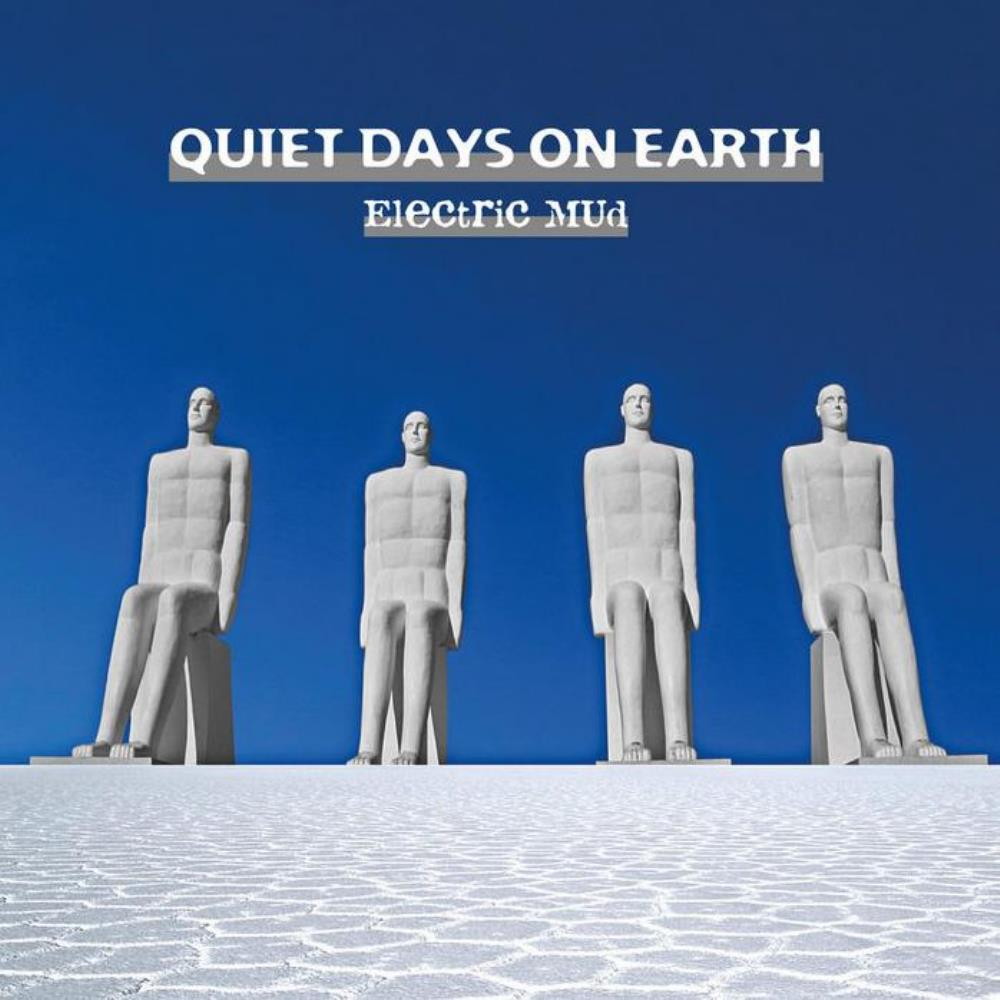 Electric Mud Quiet Days on Earth album cover