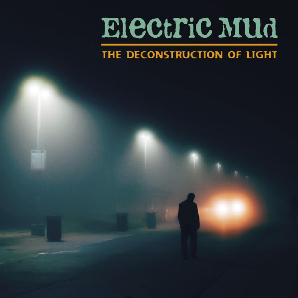 The Deconstruction Of Light by ELECTRIC MUD album cover
