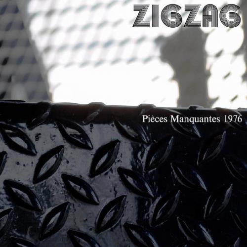 Pièces Manquantes 1976 by ZIG ZAG album cover