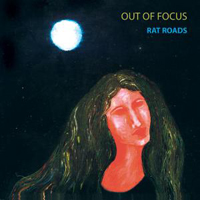Out Of Focus Rat Roads album cover