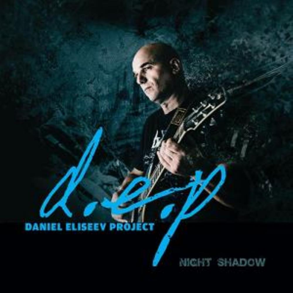 Night Shadow by DANIEL ELISEEV PROJECT (D.E.P.) album cover