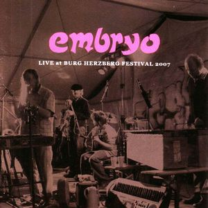 Embryo Live At Burg Herzberg Festival 2007 album cover
