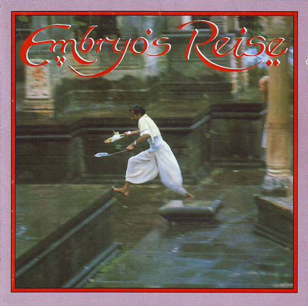 Embryo - Embryo's Reise CD (album) cover