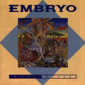 Embryo - Turn Peace CD (album) cover