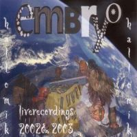 Embryo Hallo Mik - Live recordings 2002-2003 album cover