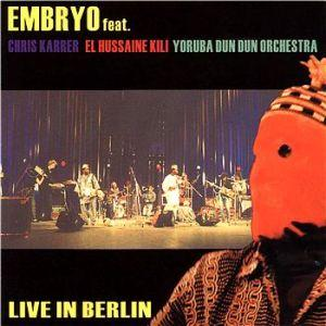 Embryo Live In Berlin album cover