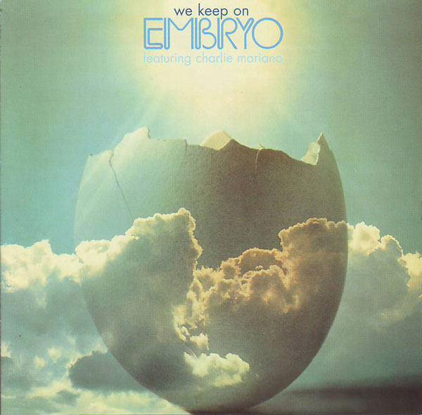 Embryo - We Keep On CD (album) cover