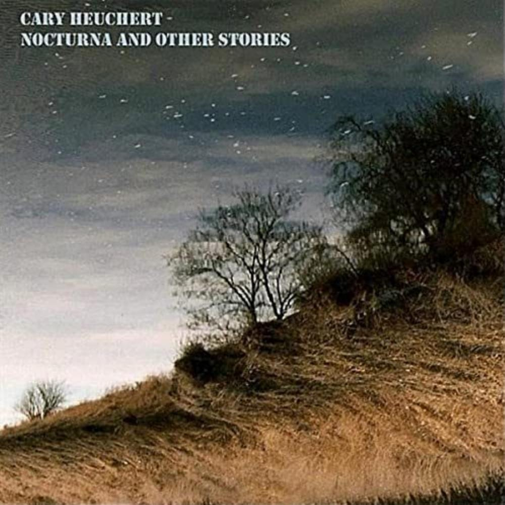Nocturna and Other Stories by HEUCHERT, CARY album cover