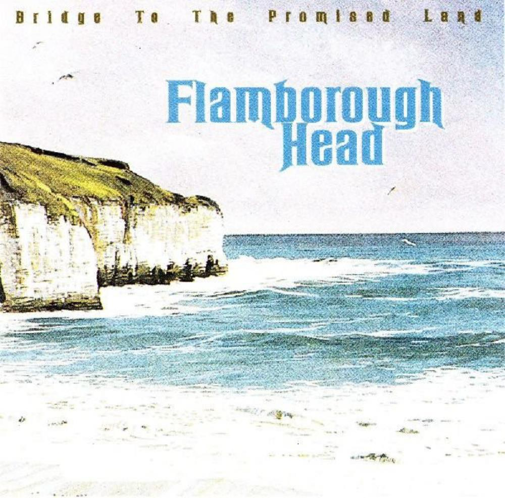 Flamborough Head Bridge To The Promised Land album cover