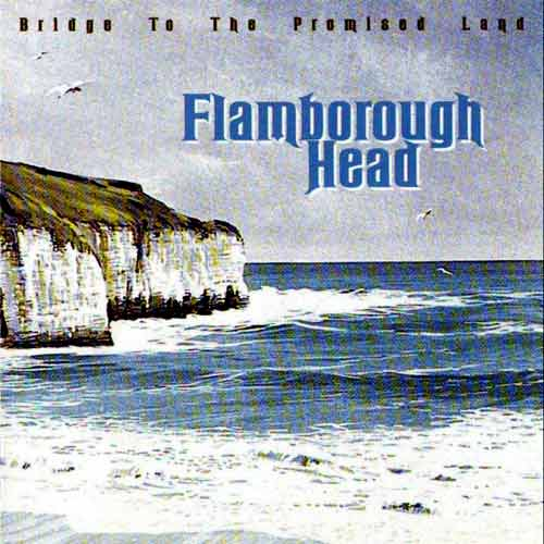 Bridge to the Promised Land by FLAMBOROUGH HEAD album cover