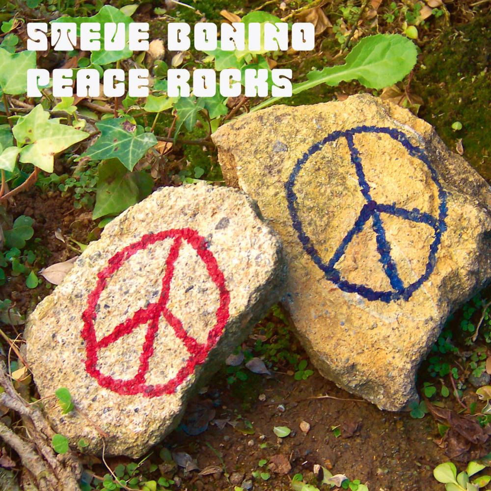 Peace Rocks by BONINO, STEVE album cover