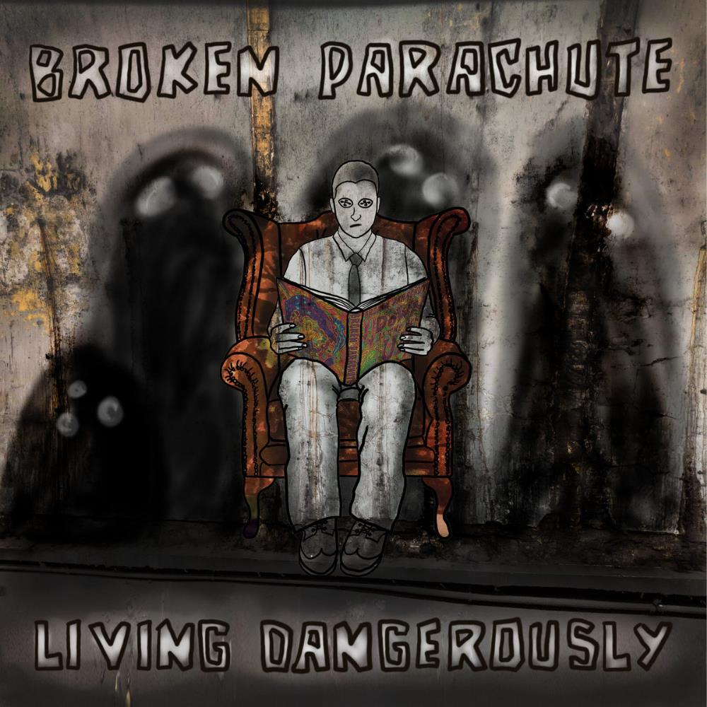 Broken Parachute Living Dangerously album cover