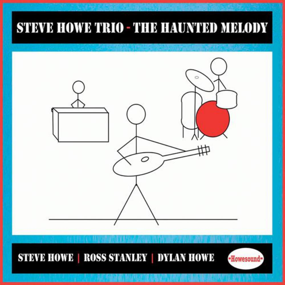 Steve Howe - Steve Howe Trio: The Haunted Melody CD (album) cover